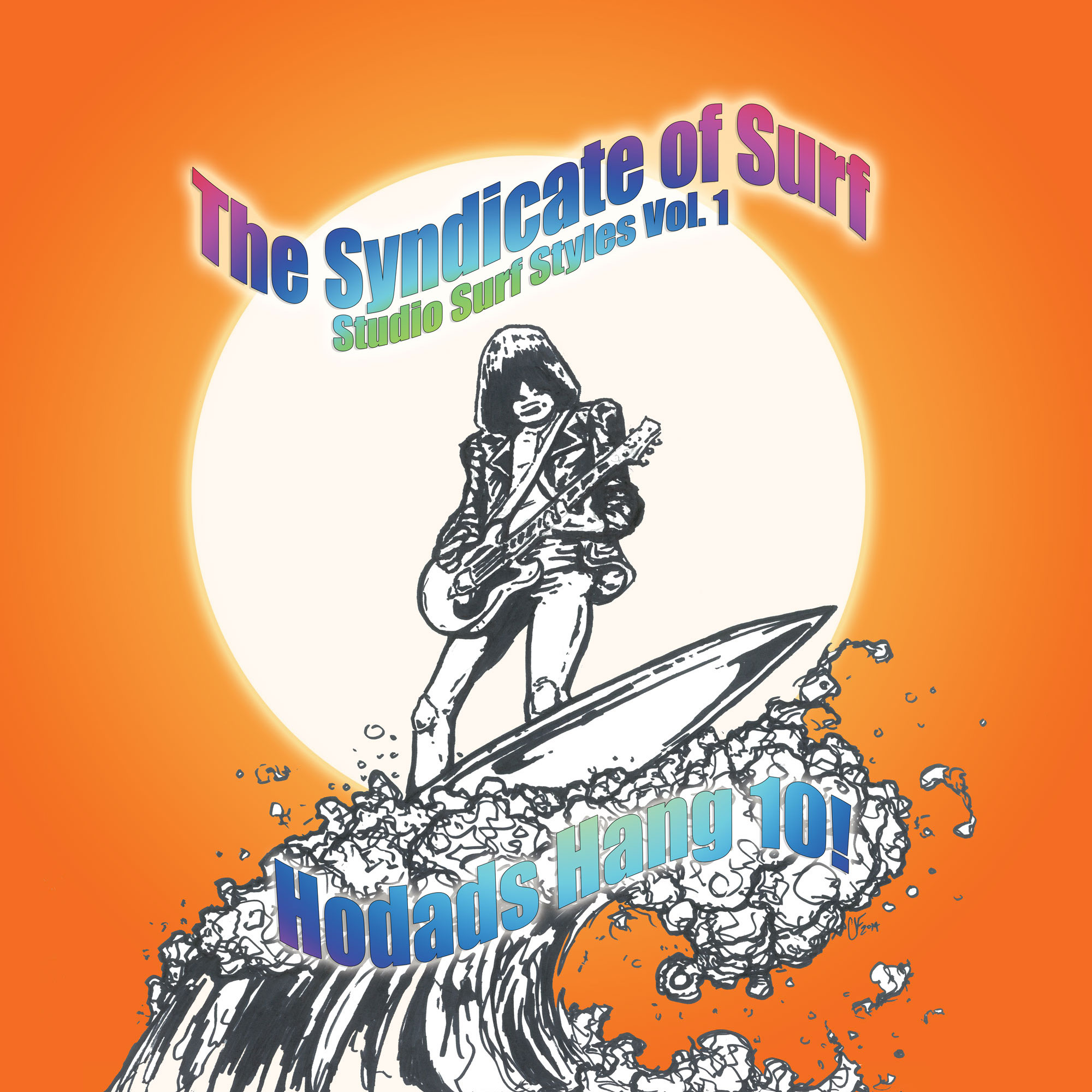 SRW008 The Syndicate of Surf - Studio Surf Styles Volume 1 Hodads Hang 10!